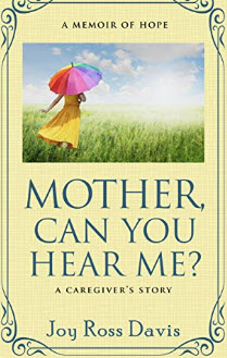 Book cover for Mother, Can You Hear Me? Joy Ross Davis Authro