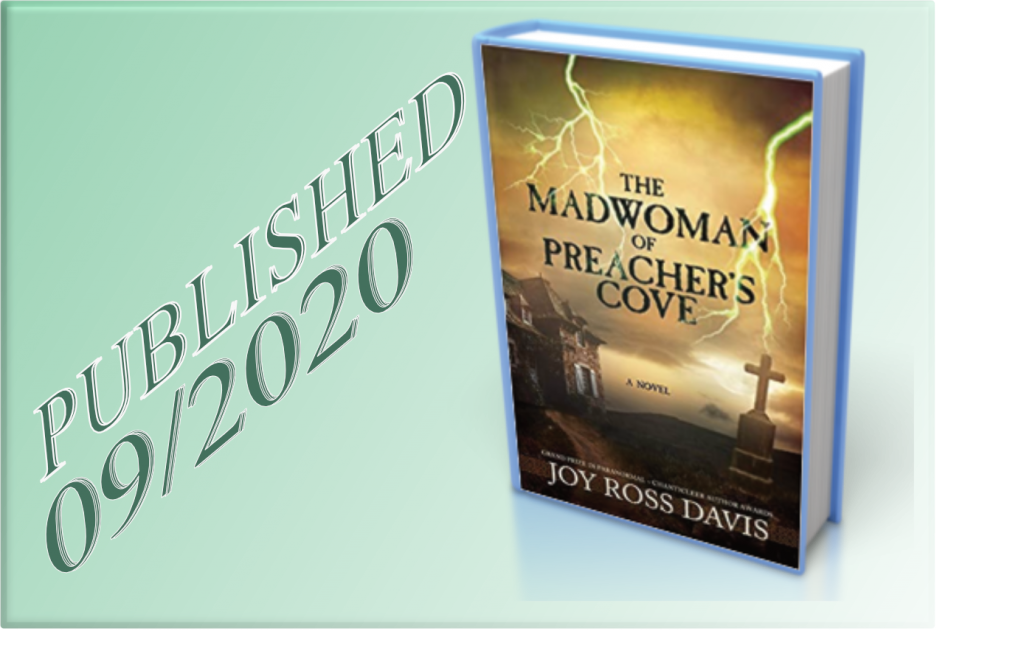 The Madwoman of Preacher's Cove, published September 2020